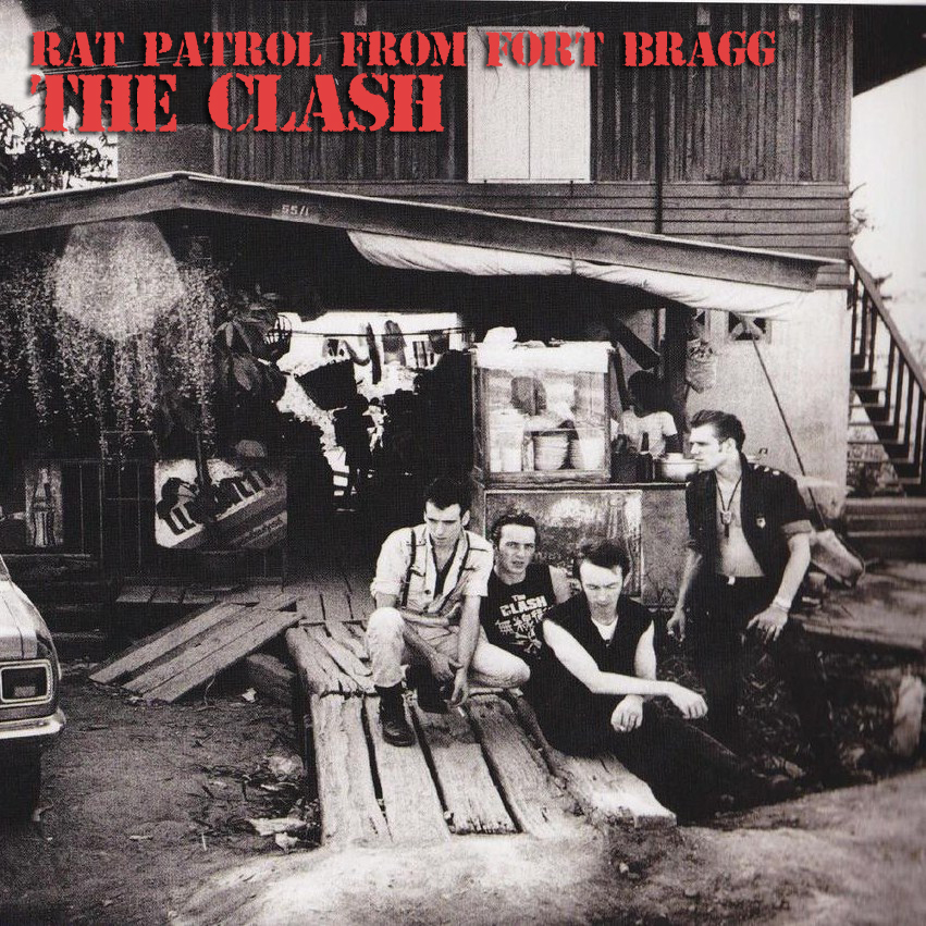 The clash rat patrol from fort bragg (cd, compilation.
