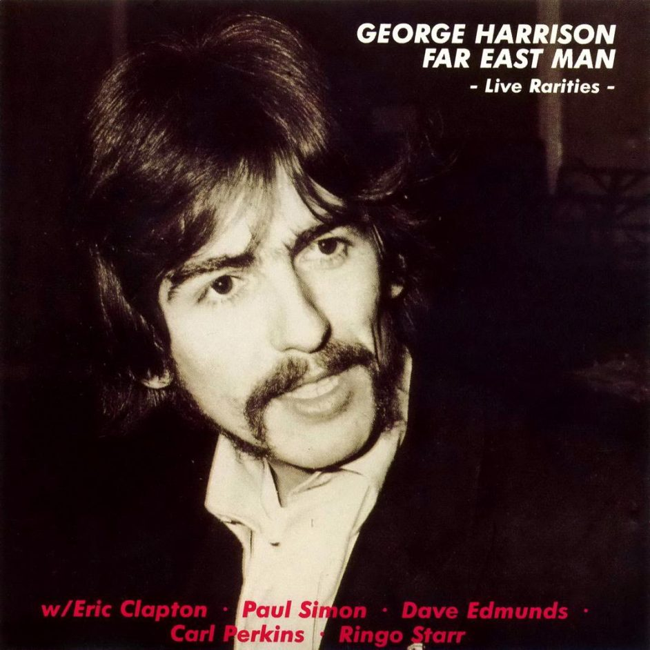 GEORGE HARRISON – FAR EAST MAN – ACE BOOTLEGS