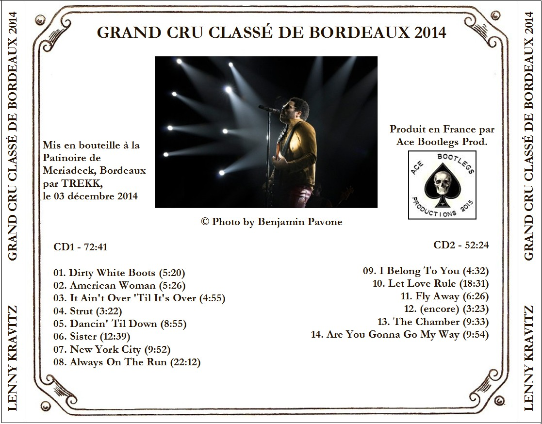 LENNY KRAVITZ – GRAND CRU CLASSÉ DE BORDEAUX 2014 – ACE BOOTLEGS