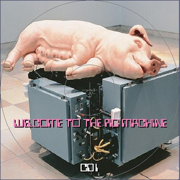 1977-02-25-Welcome_to_the_Pig_Machine-cd1