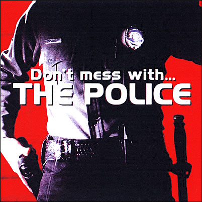 1982-07-31-DON'T_MESS_WITH_THE_POLICE_(GATESHEAD)-front