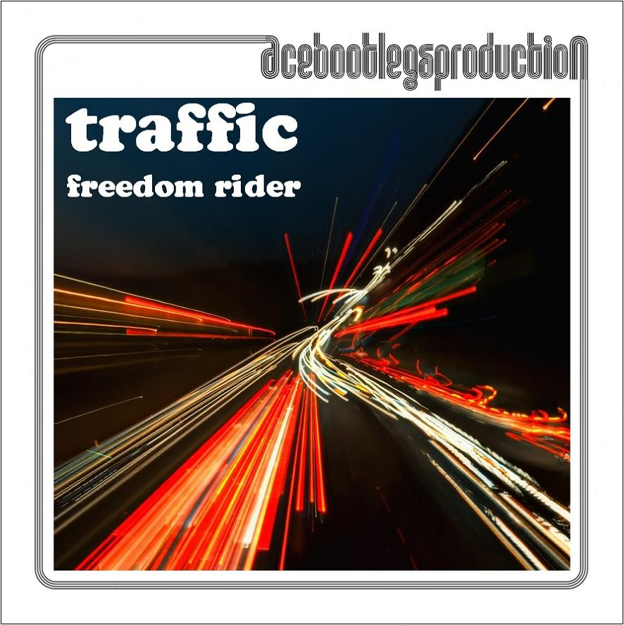 Traffic – ACE BOOTLEGS