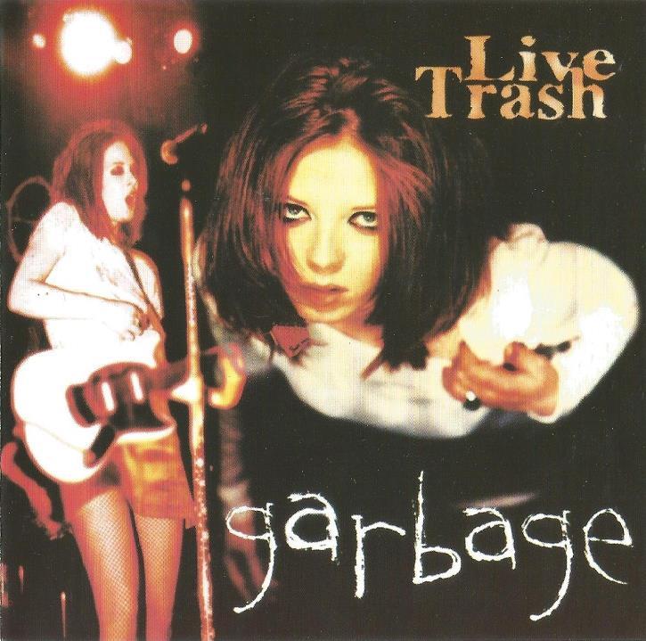 Garbage – ACE BOOTLEGS
