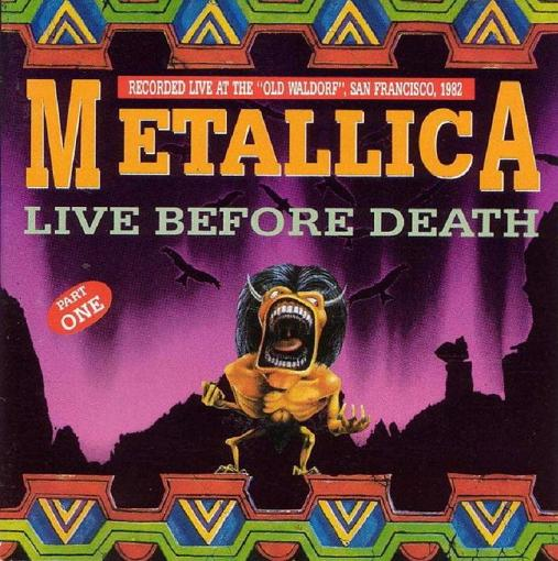 METALLICA – LIVE BEFORE DEATH – ACE BOOTLEGS